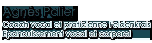 Agnès Palier, coach vocal, praticienne Feldenkrais